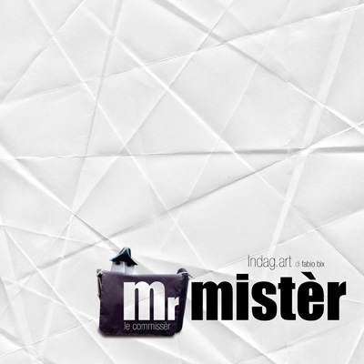 MR MISTÈR – LE COMMISSÉR